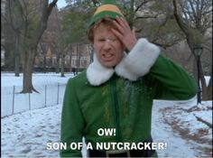 Buddy the Elf! This will be my new favorite saying!