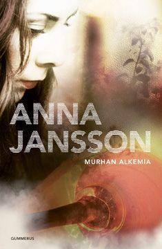 Anna Jansson: Murhan alkemia