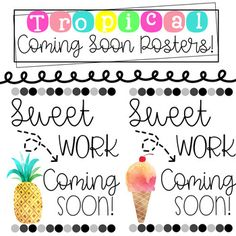 """Enjoy 2 tropical """"coming soon"""" posters to display in your classroom before student work is completed! This goes along with my tropical decor BUNDLE below, ENJOY! :) https://www.teacherspayteachers.com/Product/Tropical-Classroom-Decor-3193094"""