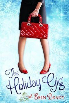 The Holiday Gig by Erin Brady, http://www.amazon.com/dp/B00GD0VQFY/ref=cm_sw_r_pi_dp_DIKCub0KCJC5N