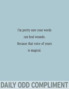 I would kiss someone who said this