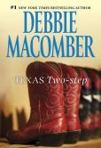 Texas Two-Step - Debbie Macomber - July 2013