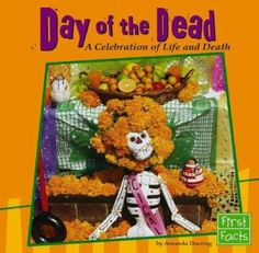 Cover image for Day of the Dead : a celebration of life and death / by Amanda Doering.