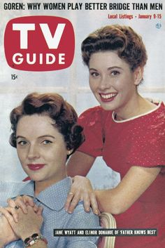 "Jane Wyatt and Elenor Donohue ""Father Knows Best"" TV Guide"