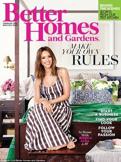 She's their star: Alba graces the cover of Better Homes and Gardens' February issue