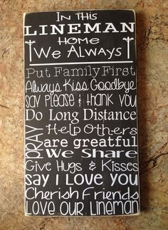 Hey, I found this really awesome Etsy listing at https://www.etsy.com/listing/197962192/in-this-lineman-home-wood-sign
