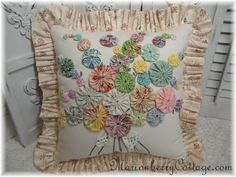 ~ Old Fashioned Cottage Yo-Yo Bouquet Pillow ~ Reminds me of HollyHocks....