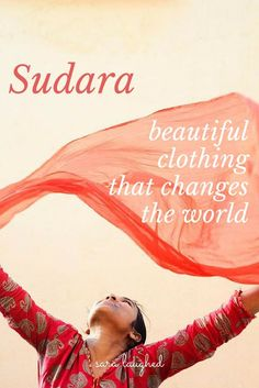 Sudara - an ethical fashion company that helps women rise out of sexual slavery. Ethical fashion, ethical clothing