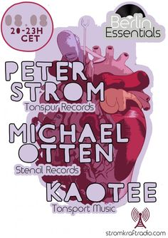 Thursday 15th Aug. 8.00pm (CET) – BERLIN ESSENTIALS exclusive Radio Show pres. PETER STROM & MICHAEL OTTEN & KAOTEE
