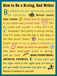 "How to Be a Boring, Bad Writer..... Follow for Free ""too-neat-not-to-keep"" teaching tools & other fun stuff :)"
