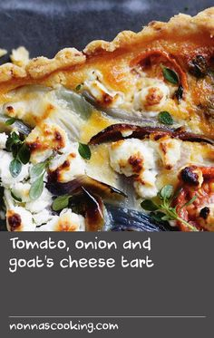 Tomato, onion and goat's cheese tart | Yum! Yum! Amazing for lunch, dinner, a picnic or even a sly snack. This tart stands on its own.