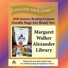 SUMMER READING PROGRAM UPDATE: Registrants who have Margaret Walker Alexander Library as their library branch in READsquared may pick up their goodie bags during normal library hours via curbside pickup. Enjoy! 🎁 #SRP2020 #ImagineYourStory