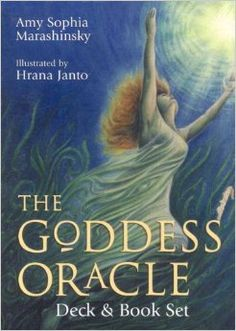 The Goddess Oracle Deck & Book Set: Amy Sophia Marashinsky, Hrana Janto. To date, this is still my all time favourite Goddess deck!
