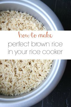 How to Make Perfect Brown Rice In Your Rice Cooker from MomAdvice.com