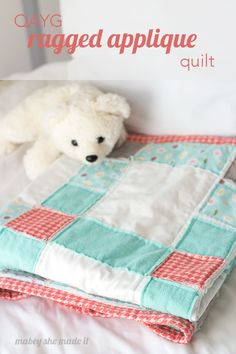 Even I can do this! Easy QAYG Ragged Applique Quilt you can make quickly and without piecing the top