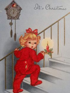GET TO BED , FOR SANTA'S HERE, IT'S ALMOST TIME FOR CHRISTMAS CHEER .....