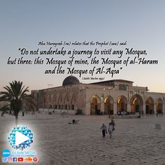 """Abu Hurayrah (ra) relates that the Prophet (saw) said: """"Do not undertake a journey to visit any Mosque, but three: this Mosque of mine, the Mosque of al-Haram and the Mosque of Al-Aqsa"""" [Sahih Muslim 1397]  #name #islam #muslim #religion #eternal #paradise #enter #jannah #heaven #eternity #mercy #salat #prayer #worship #wudu #purify #purification #ablution #key #pray #water #wash #mosque"""