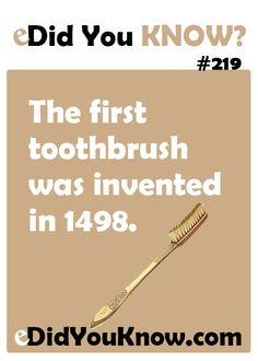 Did you know, the first toothbrush was invented in 1498. #jupiterdentist, #highamandsauchelli