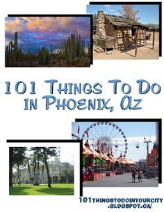 101 Things to Do...: 101 Things To Do In Phoenix, AZ #realestate #sofianoriega #arizona
