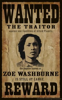 Zoe Alleyne Washburne Wanted Poster (by Tiger) #Firefly #Serenity
