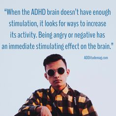"ADHD Argumentative Behavior in Relationships: Dr. Amen's Tips ""When the ADHD brain doesn't have enough stimulation, it looks for ways to increase its activity. Being angry or negative has an immediate stimulating effect on. Adhd Odd, Adhd And Autism, Adhd Facts, Adhd Quotes, Adhd Help, Adhd Brain, Adhd Strategies, Adhd Symptoms, Adult Adhd"