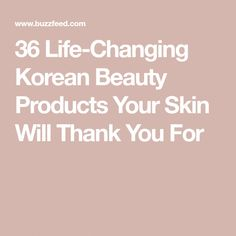 36 Life-Changing Korean Beauty Products Your Skin Will Thank You For #KoreanBeautyRoutine Korean Beauty Routine, Korean Beauty Tips, Skin Care Regimen, Skin Care Tips, Skin Food, Acne Scars, Skin Problems, Good Skin, The Balm