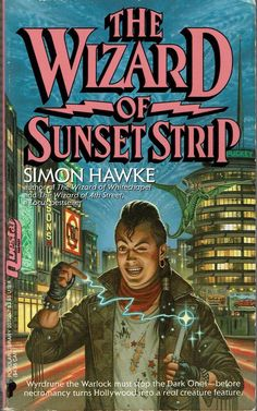 The Wizard of Sunset Strip by Simon Hawke (1989, Paperback)