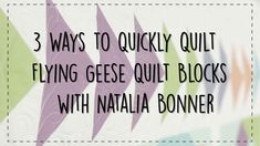 3 Ways to Quickly Quilt Flying Geese Quilt Blocks with Natalia Bonner Quilting Rulers, Longarm Quilting, Free Motion Quilting, Quilting Tips, Quilting Tutorials, Art Education Projects, Education Journals, Nancy Zieman, Quilt Kits