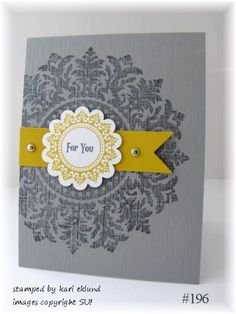 medallion single stamp. I seriously need to purchase this one. I love every card I see with it! perfect for tone on tone, off the edge, as seen here. Gray and yellow are the hot color combo this season!