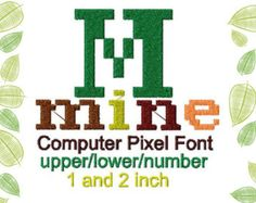 Computer Pixel Mine Embroidery design Font, Monogram 1.0 and 2.0 INCH