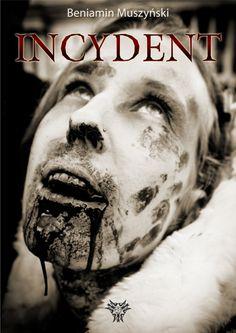 Incydent / Beniamin Muszyński   Incydent to krótki, interaktywny horror. Jego bohaterką jest dziewiętnastoletnia dziewczyna poruszająca się na wózku inwalidzkim, która spędza wakacje u dziadka, w małym, sennym miasteczku. W mieścinie znajduje się Ośrodek Epidemiologiczny, w którym prowadzone są badania nad zombie.