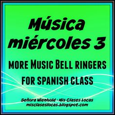 Música miércoles 3 - more music bell ringers for Spanish class Learn Spanish Free, Learning Spanish For Kids, Spanish Activities, Teaching Spanish, Music Activities, High School Spanish, Spanish Teacher, Spanish Classroom, Classroom Ideas