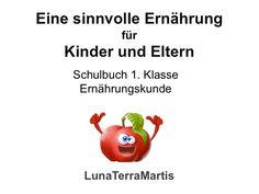 Ernährungskunde für Kinder, Kinderbuch, Ernährung für Kinder
