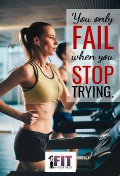 You only fail when you stop trying.  At Fit In Your Dress Brides, we want to walk alongside you in achieving your nutrition and fitness goals to prepare for your big day. For more nutrition and exercise information, weight-loss programs, and more check out fitinyourdressbrides.com