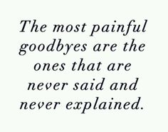 Goodbye is forever