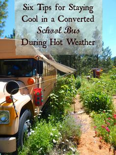 Six Tips for Staying Cool in a Converted School Bus During Hot Weather