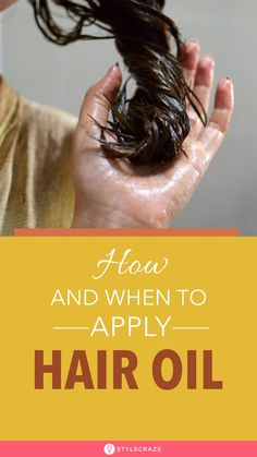 How To Apply Oil On Hair: A Step-By-Step Guide