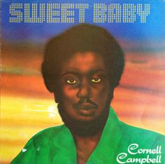 Cornell Campbell - Sweet Baby (1978)