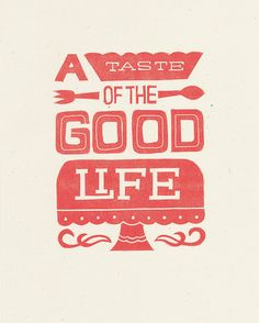 Good Life Print. by Niftyswank