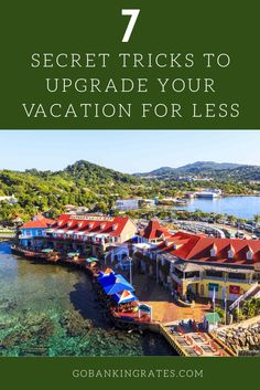 Here are the lesser-known tricks travel insiders use to upgrade vacations and still save money on all the vacation basics, including hotels, airfare, attractions, dining and more.