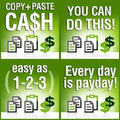 I cant make it any easier than this home based business.  http://cutandpasteprofits.com/?ref=233007