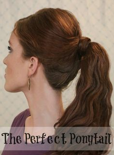 The Freckled Fox - a Hairstyle Blog: 'The Basics' Hair Week, Tutorial #6: The Perfect Ponytail