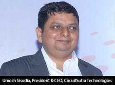 silicon-review-umesh-sisodia-ceo-circuitsutra-technologies