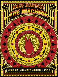 Poster advertising Rage Against the Machine at Lollapalooza 1993 held in Chicago. The band staged a naked protest against the Parents Music Resource Centre (PMRC) who focused on access of children to music deemed to be violent, have drug use or be sexual. The colour scheme shows major contrast and so reflects the bold nature of the band.
