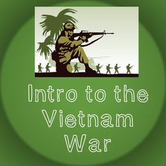 US History Middle School Webquest Lesson Plan: Intro to Vietnam War -- This 45-60 minute lesson plan is designed to help students answer or accomplish the following: What were some causes of the Vietnam War?Why did the U.S. get involved in the Vietnam War?Who supported the Vietnam War?  Why?Who opposed the Vietnam War?  Why?Which other nations were involved in the Vietnam War?Who were some of the key figures during the time of the Vietnam War?