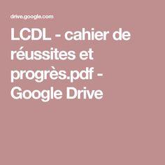 LCDL - cahier de réussites et progrès.pdf - GoogleDrive