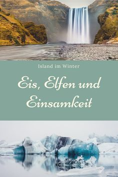 Eis, Elfen und Einsamkeit. Unser Bericht über Island im Winter. Mit Fotos, die dir den Atem rauben werden.