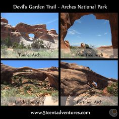 51 Cent Adventures: Arches National Park - Devil's Garden Trail.  This is a fun trail that passes several arches.  It's rated as easy up to Landscape Arch and after that it is Strenuous.