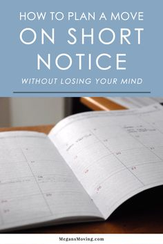 How to Plan a Move on Short Notice - Without Losing Your Mind - Finance tips, saving money, budgeting planner Moving House Tips, Moving Day, Moving Tips, Moving Hacks, Plan A, How To Plan, Move On Up, Big Move, Moving Across Country