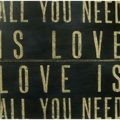 All You Need is Love Antiqued Sign  ITEM # 624as109  white with linen lettering